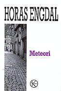 METEORI - horace engdahl