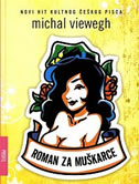 ROMAN ZA MUŠKARCE - michal viewegh