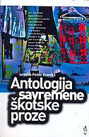 ANTOLOGIJA SAVREMENE ŠKOTSKE PROZE - peter kravitz
