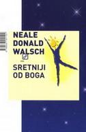 SRETNIJI OD BOGA - neale donald walsch