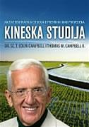 KINESKA STUDIJA - t. colin campbell, thomas m. campbell ii