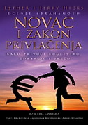 NOVAC I ZAKON PRIVLAČENJA - esther hicks, jerry hicks