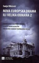 NOVA EUROPSKA DRAMA ILI VELIKA OBMANA 2 - sanja nikčević