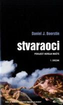 STVARAOCI 1-2 - Povijest heroja mašte - daniel j. boorstin