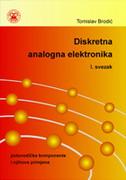 DISKRETNA ANALOGNA ELEKTRONIKA, I. svezak - tomislav brodić