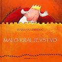 MALO KRALJEVSTVO - ivana guljašević