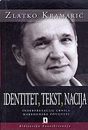 IDENTITET, TEKST, NACIJA - zlatko kramarić