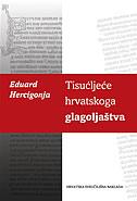 TISUĆLJEĆE HRVATSKOGA GLAGOLJAŠTVA - eduard hercigonja