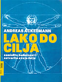 LAKO DO CILJA - andreas ackermann