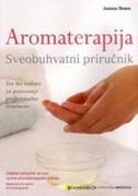 AROMATERAPIJA - SVEOBUHVATNI PRIRUČNIK - joanna hoare
