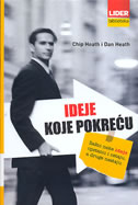 IDEJE KOJE POKREĆU - chip heath, dan heath