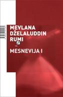 MESNEVIJA I - mevlana dželaluddin rumi