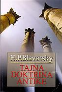 TAJNA DOKTRINA ANTIKE - h. p. blavatsky