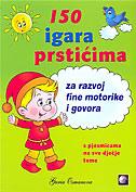 150 IGARA PRSTIĆIMA - za razvoj fine motorike i govora - guria osmanova