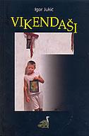 VIKENDAŠI - igor jukić