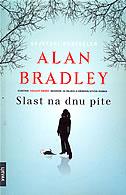 SLAST NA DNU PITE - alan bradley