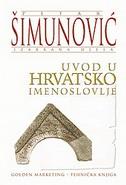 UVOD U HRVATSKO IMENOSLOVLJE - petar šimunović