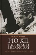 PIO XII. HOLOKAUST I HLADNI RAT - michael phayer