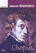 CHOPIN - jaroslaw iwaszkiewicz