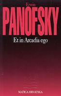 ET IN ARCADIA EGO - erwin panofsky