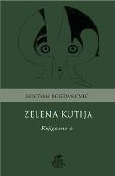ZELENA KUTIJA - Knjiga snova - bogdan bogdanović