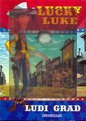 LUCKY LUKE - LUDI GRAD (S 3-D NASLOVNICOM)