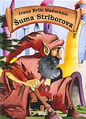 ŠUMA STRIBOROVA - ivana brlić-mažuranić