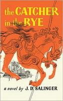 CATCHER IN THE RYE - j.d. salinger