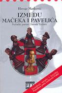 IZMEĐU MAČEKA I PAVELIĆA- Politički portret Davida Sinčića - hrvoje matković