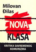 NOVA KLASA - Kritika savremenog komunizma - milovan đilas