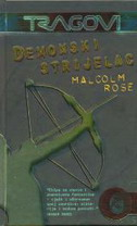 DEMONSKI STRIJELAC - malcolm rose