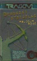 DEMONSKI STRIJELAC - malcolm rose