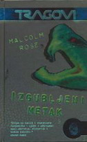 IZGUBLJENI METAK - malcolm rose