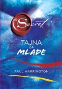 TAJNA ZA MLADE - paul harrington