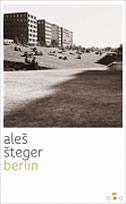 BERLIN - aleš šteger