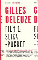 FILM 1 - SLIKA-POKRET - gilles deleuze