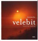 VELEBIT- ISKUSTVO PLANINE - krunoslav rac