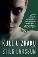 KULE U ZRAKU - stieg larsson