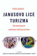 JANUSOVO LICE TURIZMA - vlatko jadrešić