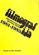 FILMOGRAFIJA JUGOSLOVENSKOG IGRANOG FILMA 1981-1985 - branislav obradović (ur.)