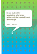 MARKETING U TURIZMU I MARKETINŠKI MENADŽMENT DESTINACIJE - duško stić