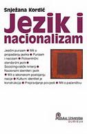 JEZIK I NACIONALIZAM - snježana kordić