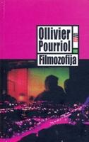 FILMOZOFIJA - ollivier pourriol