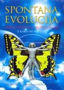 SPONTANA EVOLUCIJA - Naša svijetla budućnost - bruce h. lipton