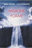 MISAONE FORME - annie besant, c .w. leadbeater
