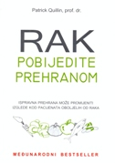RAK POBIJEDITE PREHRANOM - patrick quilin