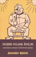 DOBRI VOJAK ŠVEJK - jaroslav hašek