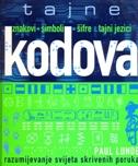TAJNE KODOVA- znakovi, simboli, šifre i tajni jezici - paul lunde