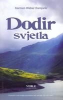 DODIR SVJETLA - karmen weber damjanić