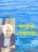 NOVI ČOVJEK U NOVOM SVIJETU (CD-seminar 7, Vir 2010) - tomislav ivančić